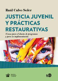 Mrnice.mx Justicia Juvenil Y Practicas Restaurativas: Trazos Para El Diseño De Programas Y Para Implementacion Image