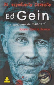 """ed gein """"el carnicero de plainfield""""-9788416921638"""