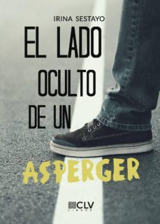 Amazon descarga libros iphone EL LADO OCULTO DE UN ASPERGER FB2 PDB (Literatura española)