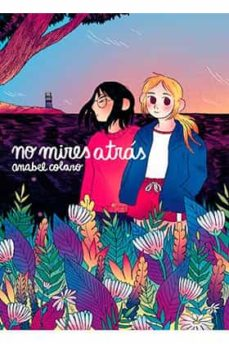 Libros electrónicos descargados pdf NO MIRES ATRAS (Literatura española) de ANABEL COLAZO