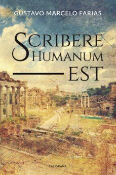 Descargar libros electrónicos gratuitos de google (I.B.D.) SCRIBERE HUMANUM EST de GUSTAVO MARCELO FARIAS in Spanish
