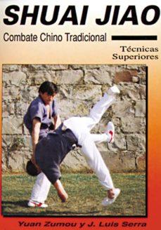 Viamistica.es Shuai Jiao: Combate Chino Tradicional : Tecnicas Superiores Image