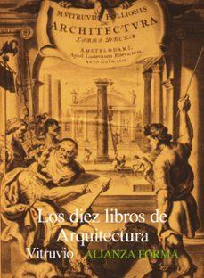 Descargar LOS DIEZ LIBROS DE ARQUITECTURA gratis pdf - leer online
