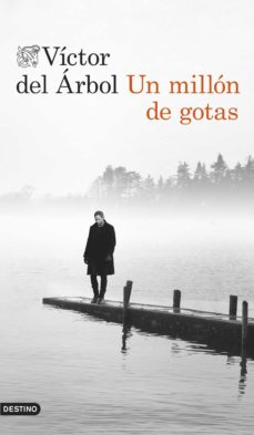 Descargar ebooks pdf en línea UN MILLON DE GOTAS RTF de VICTOR DEL ARBOL