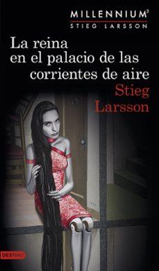Bestseller ebooks descargar gratis LA REINA EN EL PALACIO DE LAS CORRIENTES DE AIRE (SERIE MILLENNIU M 3)