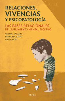 Encuentroelemadrid.es Relaciones, Vivencias Y Psicopatologia: Las Bases Relacionales De L Sufrimiento Mental Excesivo Image