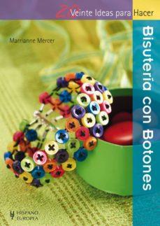 Descarga gratuita de libros de la serie. BISUTERÍA CON BOTONES (Literatura española) de MARRIANNE MERCER ePub CHM MOBI