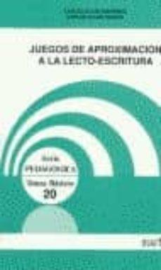Inmaswan.es Juegos De Aproximacion A La Lecto-escritura (2ª Ed.) Image
