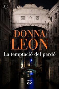 la temptació del perdó-donna leon-9788429776638