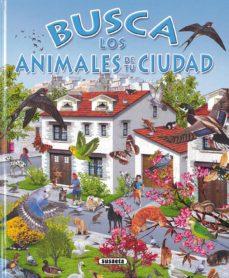busca los animales de la ciudad-9788430531738