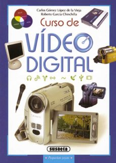 Descargar CURSO DE VIDEO DIGITAL gratis pdf - leer online