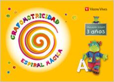 espiral magica. grafomotricidad. 3 años (educacion infantil)-9788431698638