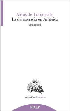 la democracia en america (seleccion)-alexis de tocqueville-9788432150838