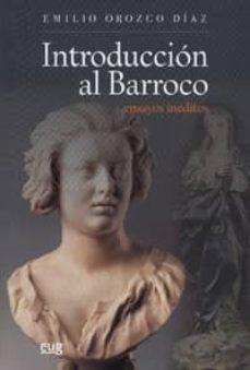 introduccion al barroco-emilio orozco diaz-9788433850638