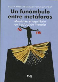 Descargar UN FUNAMBULO ENTRE METAFORAS gratis pdf - leer online