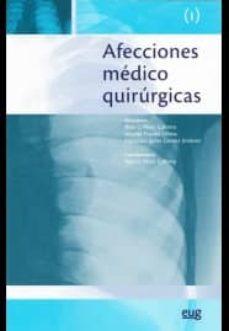 Descargar google book como pdf AFECCIONES MEDICO QUIRURGICAS VOL. I (Literatura española)