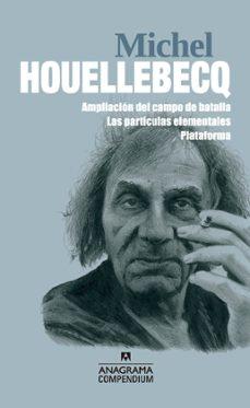 Descargas de audio gratis para libros AMPLIACION DEL CAMPO DE BATALLA /LAS PARTICULAS ELEMENTALES/ PLAT AFORMA de MICHEL HOUELLEBECQ 9788433959638