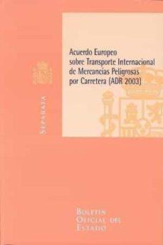 Permacultivo.es Acuerdo Europeo Sobre Transporte Internacional De Mercancias Peli Grosas Por Carretera (Adr 2003) Image