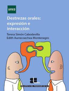 destrezas orales: expresión e interacción en ele (ebook)-teresa et al. simón cabodevilla-9788436257038