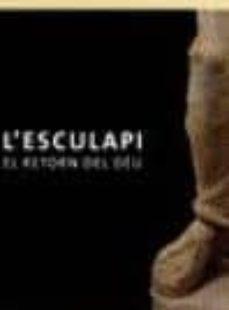 Vinisenzatrucco.it L Esculapi: El Retorn Del Deu Image