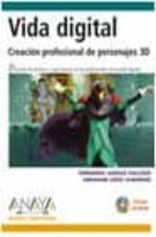 Descargar VIDA DIGITAL: CREACION PROFESIONAL DE PERSONAJES 3D gratis pdf - leer online