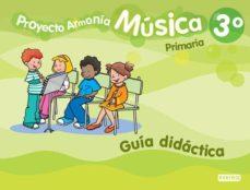 Emprende2020.es Proyecto Armonia Musica 3 Educacion Primaria Guia Image