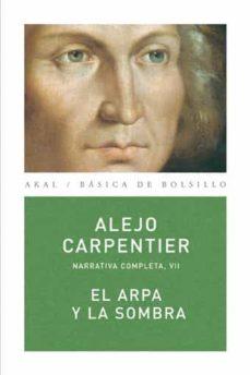 Descarga de libros electrónicos en pdf. EL ARPA Y LA SOMBRA  (Literatura española) de ALEJO CARPENTIER