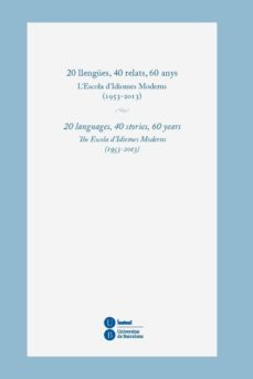 Padella.mx 20 Llengues, 40 Relats, 60 Anys: L Escola D Idiomes Moderns (1953 -2013) Image