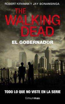 the walking dead: el gobernador-robert kirkman-jay bonansinga-9788448040338