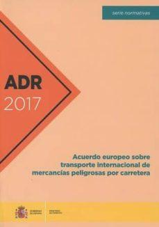 Descargar ADR 2017 gratis pdf - leer online