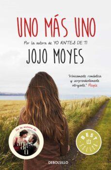 Libros para descargar en el teléfono android UNO MAS UNO de JOJO MOYES ePub DJVU MOBI (Literatura española)