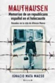 Javiercoterillo.es Mauthausen: Memorias De Un Republicano Español En El Holocausto Image