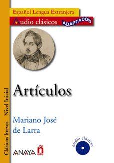 articulos (español lengua extranjera. clasicos breves. nivel inic ial)-mariano jose de larra-9788466784238