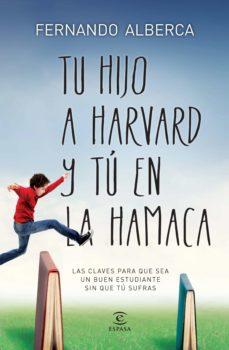 tu hijo a harvard y tú en la hamaca (ebook)-fernando alberca-9788467040838