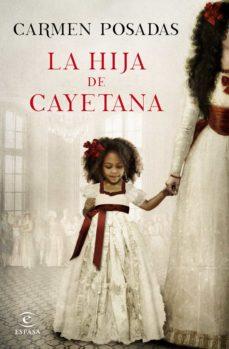 Descargas gratuitas de libros de audio en línea LA HIJA DE CAYETANA