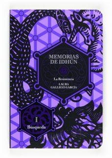 Descargar pdf de libros electronicos MEMORIAS DE IDHUN: LA RESISTENCIA I in Spanish 9788467535938
