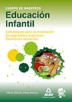 Permacultivo.es Educacion Infantil. Estrategias Para La Resolucion De Supuestos P Racticos. Examenes Resueltos Image