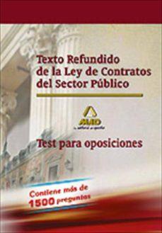 texto refundido de la ley de contratos del sector publico. test p ara oposiciones-9788467680638