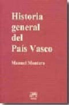hstoria general del pais vasco-manuel montero-9788471484338