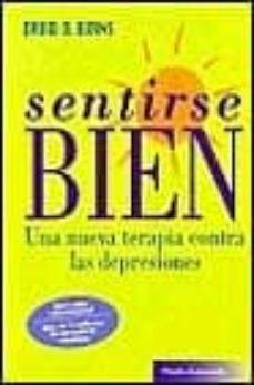sentirse bien: una nueva formula contra las depresiones-david d. burns-9788475096438