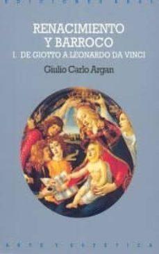 el arte italiano de giotto a leonardo da vinci (renacimiento y ba rroco, t.i)-giulio carlo argan-9788476002438