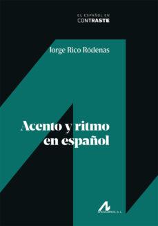 Descargar ACENTO Y RITMO EN ESPAÑOL gratis pdf - leer online