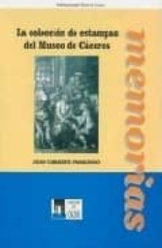 Encuentroelemadrid.es La Coleccion De Estampas Del Museo De Caceres Image