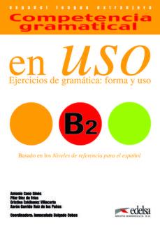 Curiouscongress.es Competencia Gramatical En Uso B2: Ejercicios De Gramatica: Forma Y Uso Image