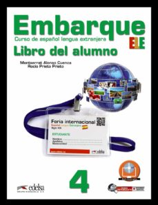Descarga de libros electrónicos de Android de Google EMBARQUE 4: LIBRO DEL ALUMNO 9788477117438 (Literatura española) de MONTSERRAT ALONSO CUENCA, ROCIO PRIETO PRIETO