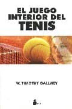 el juego interior del tenis-w. timothy gallwey-9788478081738