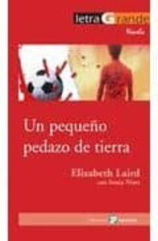 Descargas gratuitas de libros de electrónica digital UN PEQUEÑO PEDAZO DE TIERRA