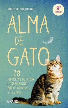 Emprende2020.es Alma De Gato: 78 Historias De Amor E Inspiracion Entre Humanos Y Felinos Image