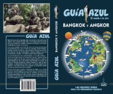 bangkok y angkor 2017 (guia azul)-luis mazarrasa mowinckel-9788480239738
