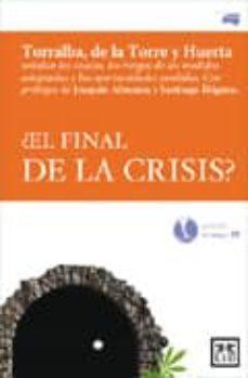 ¿el final de la crisis?-leopoldo torralba-9788483561638